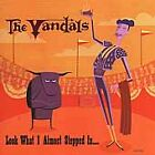 The Vandals - Look What I Almost Stepped In... (2000)