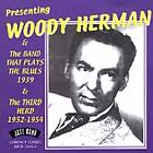 Woody Herman - Presenting & The Band That Plays Blues (2001)