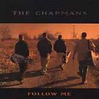 Follow Me by The Chapmans (CD, Feb-2005, Pinecastle)