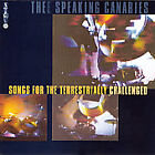 Songs for the Terrestrially Challenged by The Speaking Canaries (CD, Apr-1995, Scat)