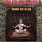 Dreaming with the Dead by Ripping Corpse (CD, Sep-2007, Kraze Records)