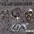 We Are The Streets (2000)