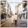 (What's The Story) Morning Glory? von Oasis (1995)