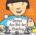 Germs Are Not for Sharing von Elizabeth Verdick (2006, Gebunden)