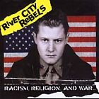 Racism, Religion, And War (CD 2000)