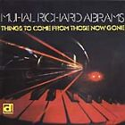 Muhal Richard Abrams - Things to Come from Those Now Gone (2000)