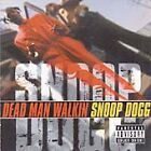 Snoop Dogg - Dead Man Walkin (Parental Advisory, 2000)