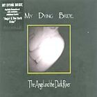 My Dying Bride - Angel and the Dark River [Remastered] (2003)