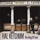 Hal Ketchum - King Of Love (2002)