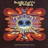 Super Furry Animals - Rings Around the World (2003)