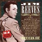 Jim Reeves - Mexican Joe (24 Great Early Recordings, 1994)