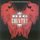 Big Country - Buffalo Skinners (2005)