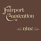Fairport Convention - Nine (2005)