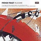 French Toast - In a Cave (2005)