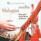 Various Artists - Mahagita (Harp and Vocal Music of Burma, 2003)