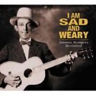 Various Artists - I Am So Sad & Weary (Jimmie Rodgers Revisited, 2003)