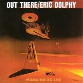 Eric Dolphy - Out There (2006) PRCD 8101-2 (US CD)