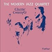 The Modern Jazz Quartet - Classic Concepts (Live Recording, 2006) MJQ NEW