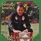 Santiago Jimenez, Jr. - Purely Instrumental (1998)