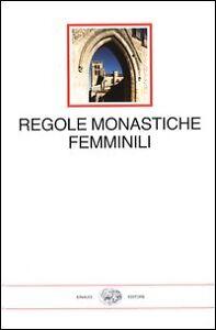 lt-REGOLE-MONASTICHE-AL-FEMMINILE-gt-MILLENNI-EINAUDI
