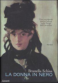 """Libro """"La donna in nero"""" di Brunella Schisa Garzanti, Prima edizione 2006"""