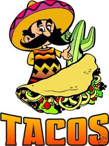 Tacos Taco Mexican Restaurant Concession Food Truck Decal