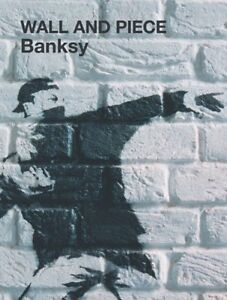 Wall and Piece by Banksy - New PB Book