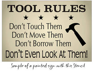 Dad Stencil Tool Rules Hammer Stars Dont Touch Look Borrow