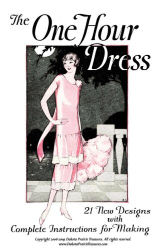 1930s Dresses, Clothing & Patterns Links   3- One Hour Dress (Flapper Frock Patterns) BOOK 3 1925 $12.99 AT vintagedancer.com