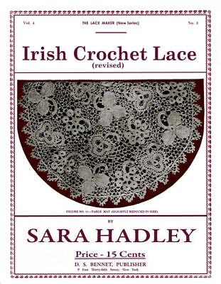 Sara Hadley 4.03 C.1911 Vintage Irish Crochet Lace Instruction Book
