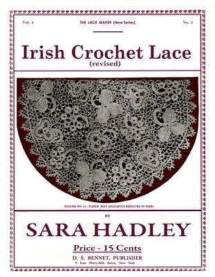 Sara Hadley 4.03 C.1911 Vintage Irish Crochet Lace Instruction Book
