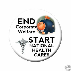 obama national health care end corp welfare button