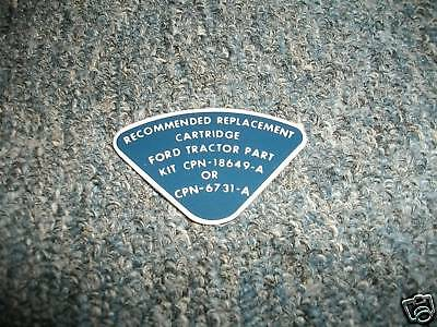 1953 - 1961 Ford Tractor Oil Filter Cartridge Decal