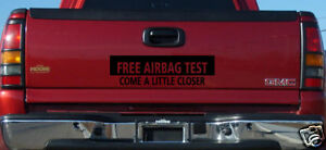 FREE-AIRBAG-TEST-TRUCK-Window-Bumper-Sticker-4-X7