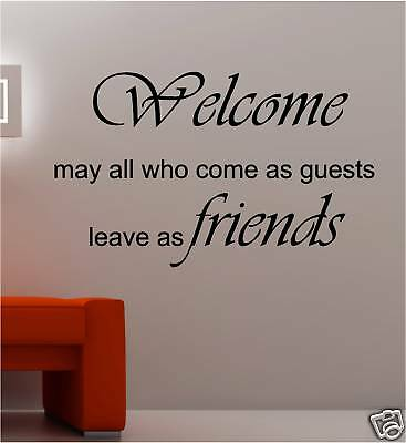 Welcome Quotes | Guests Welcome Poem Quote Vinyl Wall Art Sticker Ebay
