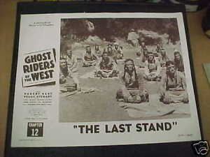 GHOST-RIDERS-OF-THE-WEST-1955-LC-Chap-12-034-The-Last-Stand-034-more-indians