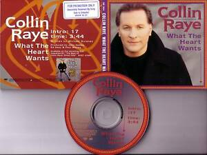 COLLIN-RAYE-What-the-Heart-Wants-PROMO-DJ-CD-single-97