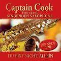 Du Bist Nicht Allein von Captain Cook und seine singenden Saxophone (2008)