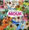 Around the World with Mouk: A Trail of Adventure (2009, Gebundene Ausgabe)
