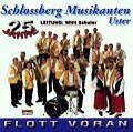 Flott Voran von Schlossberg Musikanten (2001)