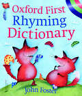 Oxford First Rhyming Dictionary by John Foster (Paperback, 2003)