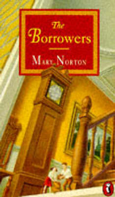 """""""AS NEW"""" Norton, Mary, The Borrowers (Puffin Books) Book"""