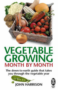 Vegetable-Growing-Month-by-month-by-John-Harrison-NEW-Paperback-Book