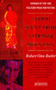 A-Good-Scent-from-a-Strange-Mountain-BUTLER-Robert-Olen-Good-Minerva