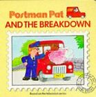 Postman Pat and the Breakdown by Egmont UK Ltd (Board book, 1995)
