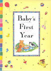 Baby's First Year by Award Publications Ltd (Record book, 2006)