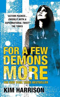 Harrison, Kim  For A Few Demons More (Rachel Morgan 5)  Book