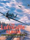 The Luftwaffe Album: Fighters and Bombers of the German Air Force 1933-1945 by Manfred Griehl, Joachim Dressel (Hardback, 2000)