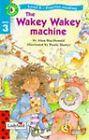 The Wakey Wakey Machine by Robert Louis Stevenson, Alan MacDonald, Elizabeth St John (Hardback, 1997)