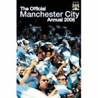 Official Manchester City FC Annual 2008: 2008 by Grange Communications Ltd (Hardback, 2007)